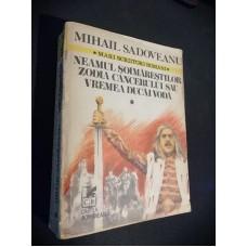 Romane Istorice Vol I - Mihail Sadoveanu ( Neamul Șoimăreștilor, zodia Cancerului sau Vremea Ducăi Vodă )