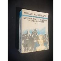 Romane Istorice Vol II - Mihail Sadoveanu  ( Nunta Domniței Ruxanda , Nicoară Potcoavă )